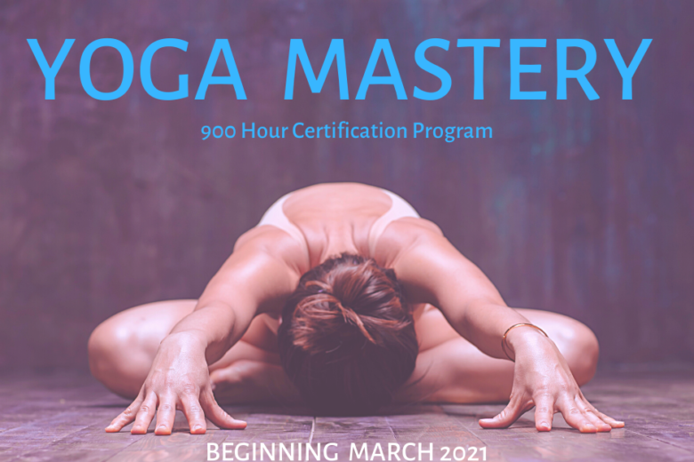 900 Hour Yoga Mastery Certification